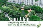 Nam Viên vùng lõi cây xanh tại khu đô thị Phú Mỹ Hưng